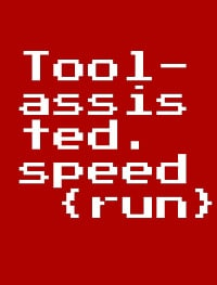 Tool-assisted speedrun